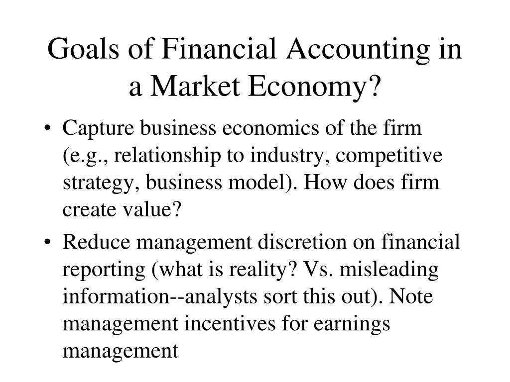 Goals of Financial Accounting in a Market Economy?