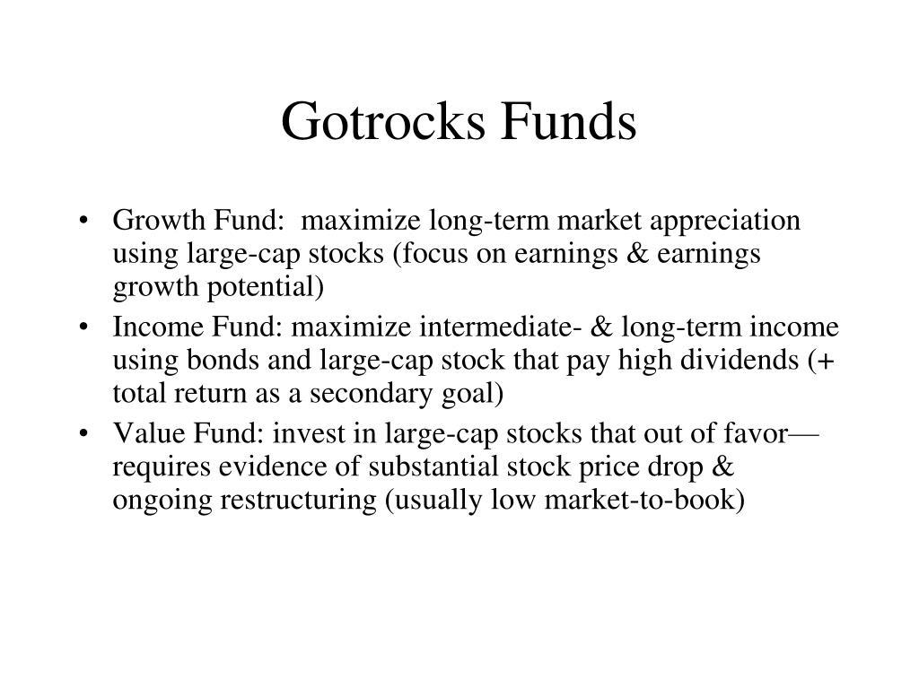 Gotrocks Funds
