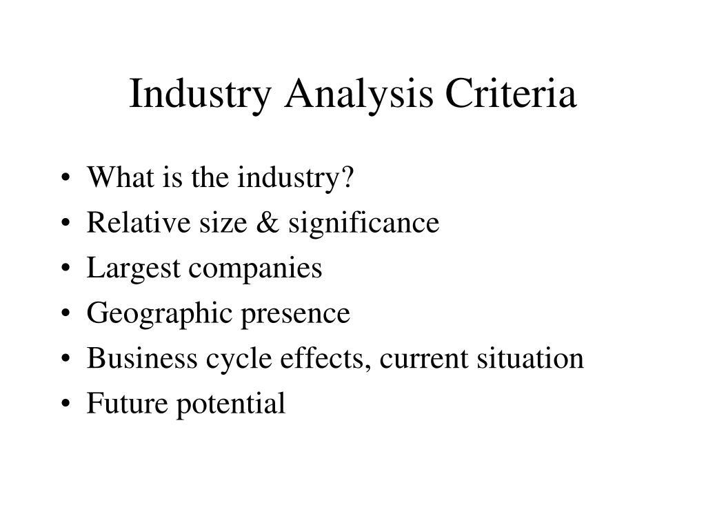 Industry Analysis Criteria