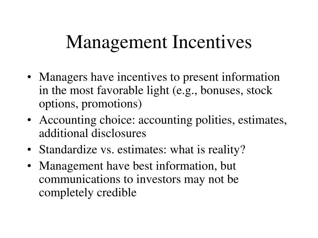 Management Incentives