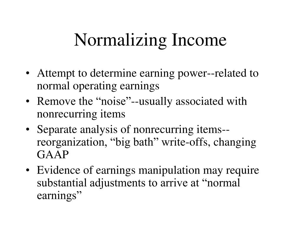 Normalizing Income