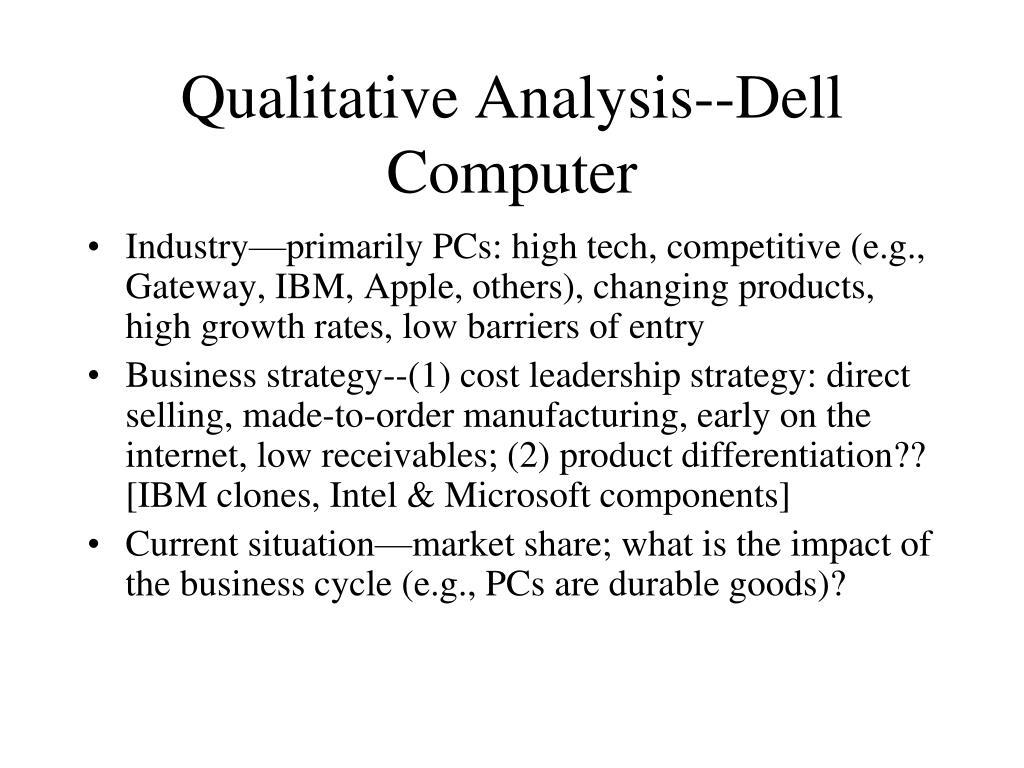 Qualitative Analysis--Dell Computer