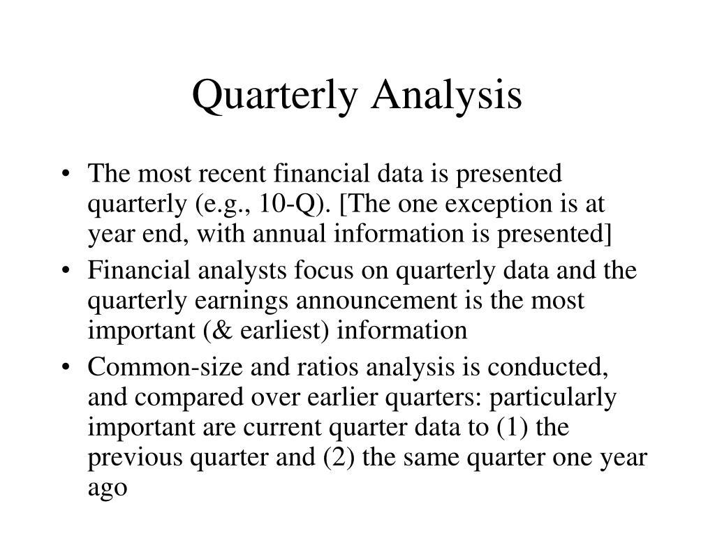 Quarterly Analysis