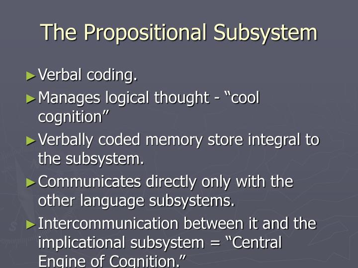 The Propositional Subsystem
