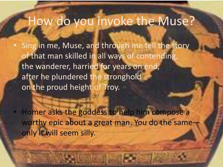 How do you invoke the Muse?