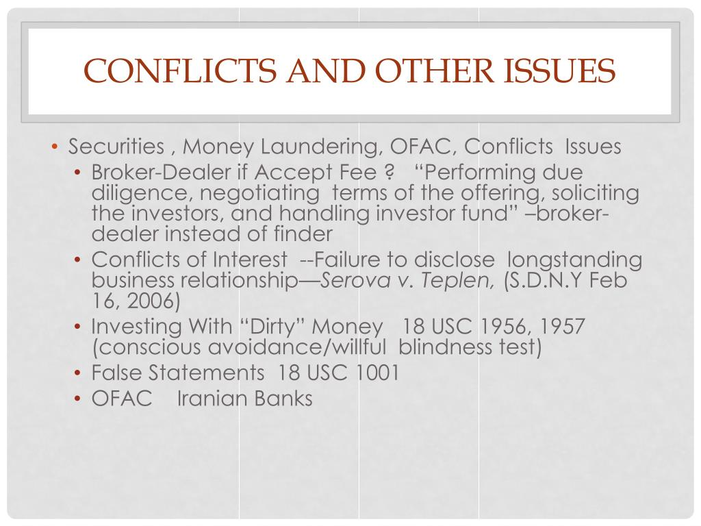 CONFLICTS AND OTHER ISSUES
