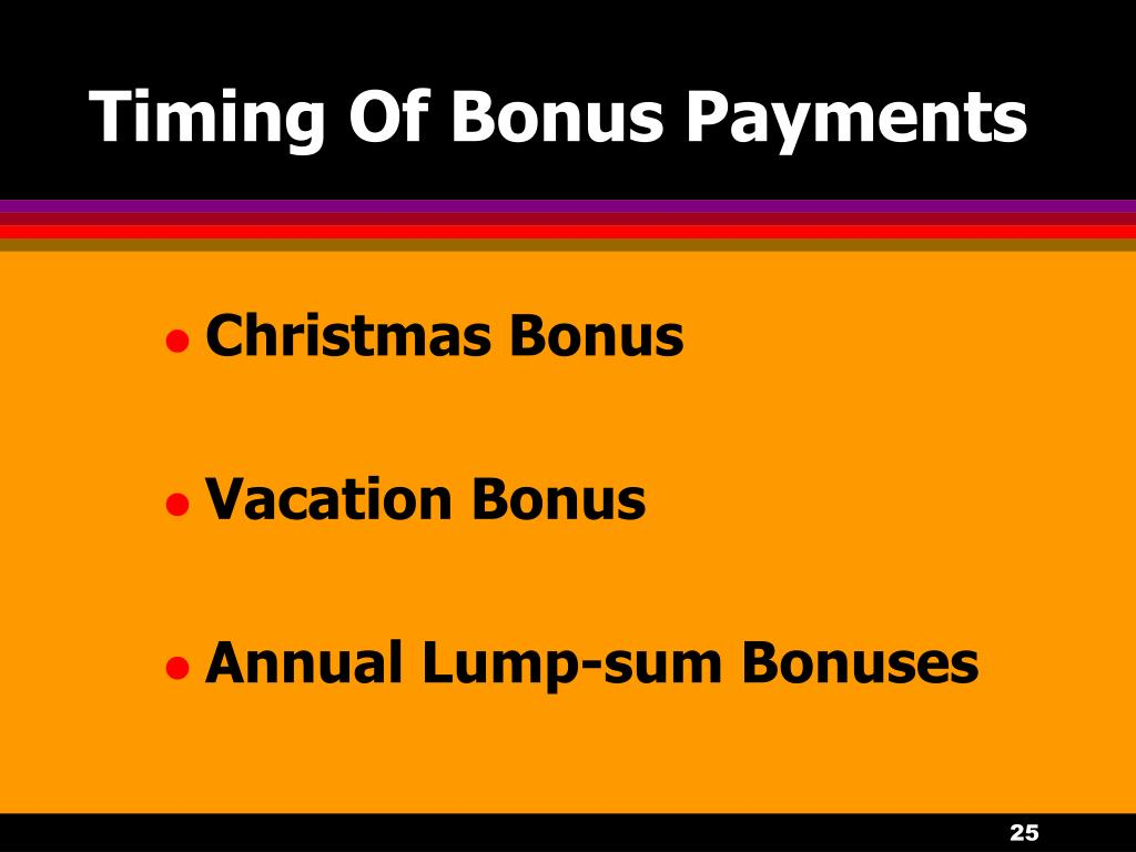 Timing Of Bonus Payments