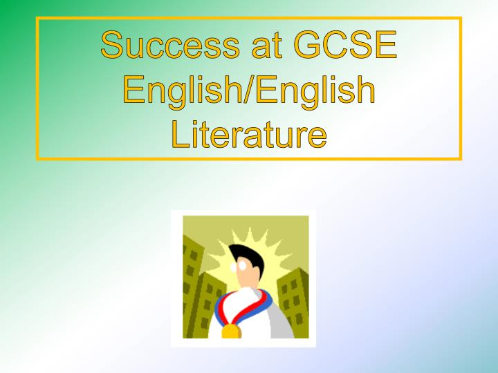 Success at GCSE English/English Literature