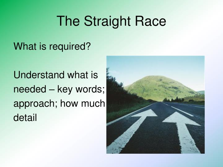 The Straight Race