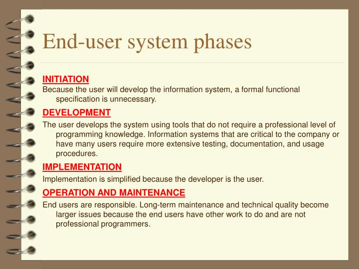 End-user system phases