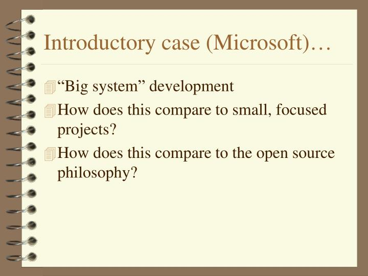 Introductory case (Microsoft)…