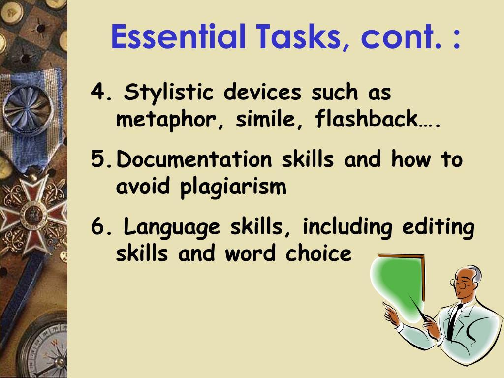 Essential Tasks, cont. :