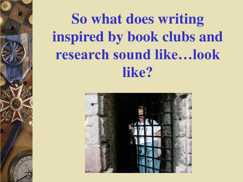 So what does writing inspired by book clubs and research sound like…look like?