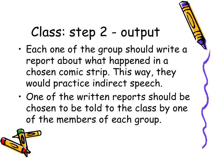 Class: step 2 - output