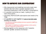 how to improve our cooperation