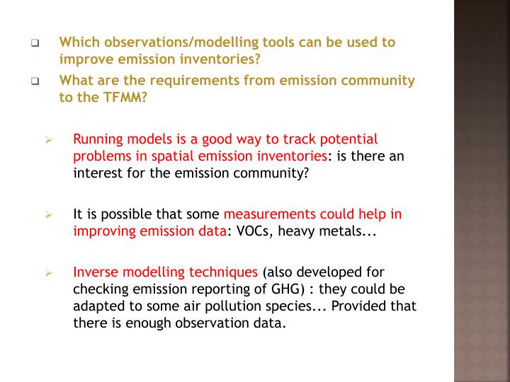 Which observations/modelling tools can be used to improve emission inventories?