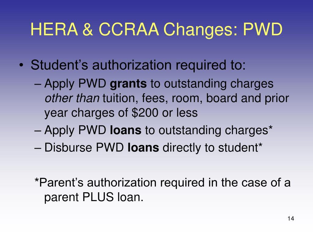 HERA & CCRAA Changes: PWD