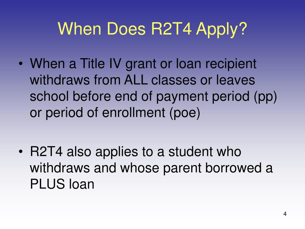 When Does R2T4 Apply?