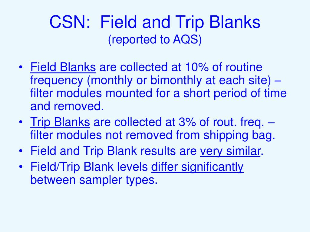 CSN:  Field and Trip Blanks