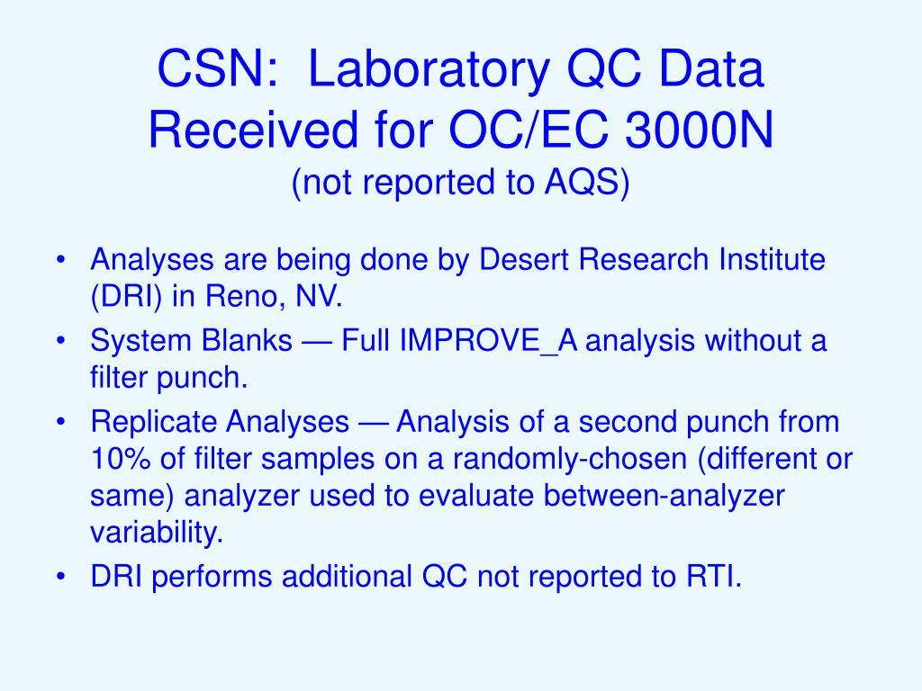 CSN:  Laboratory QC Data Received for OC/EC 3000N