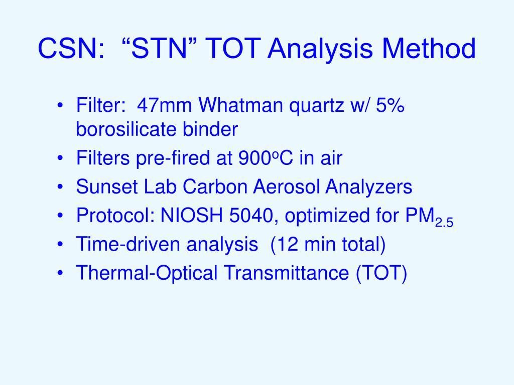 "CSN:  ""STN"" TOT Analysis Method"