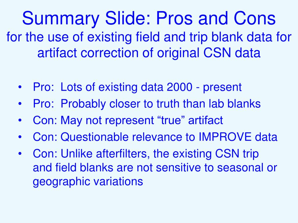 Summary Slide: Pros and Cons