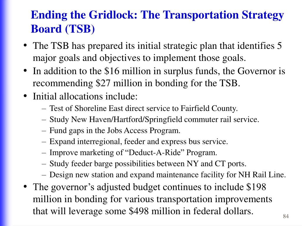 Ending the Gridlock: The Transportation Strategy Board (TSB)