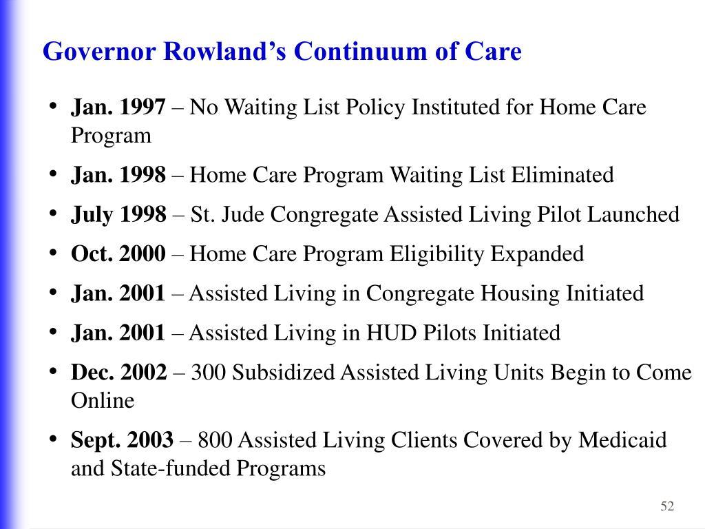 Governor Rowland's Continuum of Care