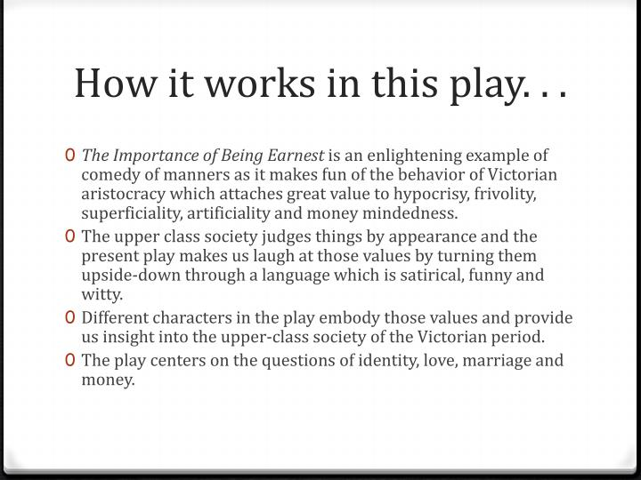How it works in this play. . .