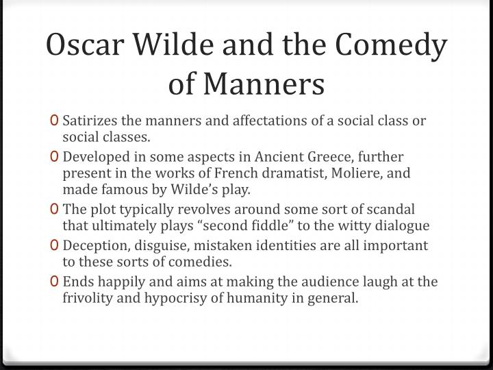 Oscar Wilde and the Comedy of Manners