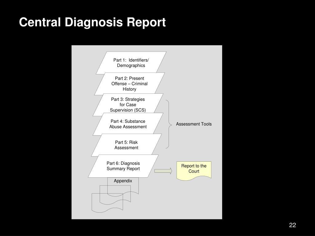 Central Diagnosis Report