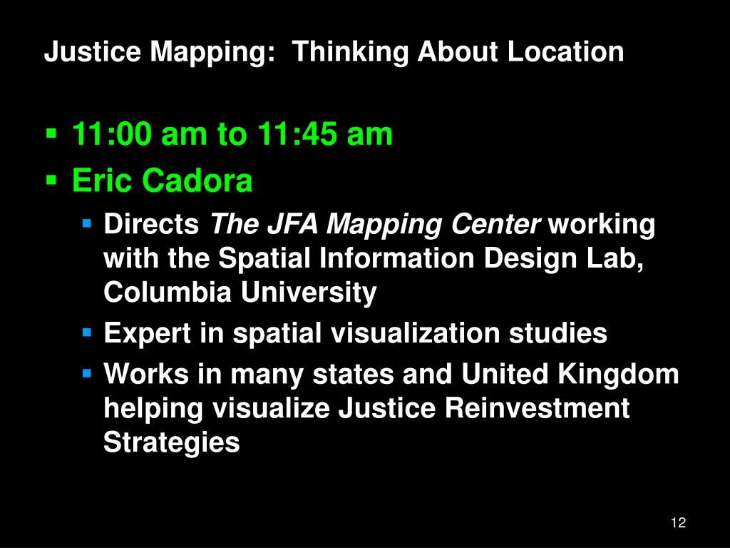 Justice Mapping:  Thinking About Location