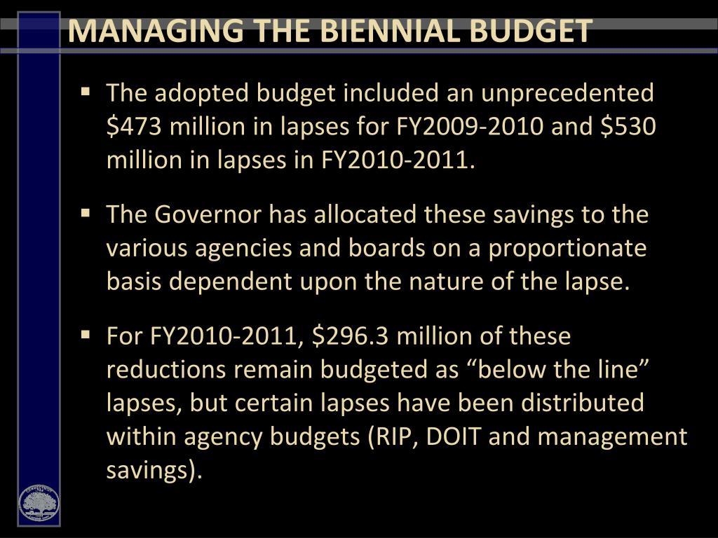 MANAGING THE BIENNIAL BUDGET