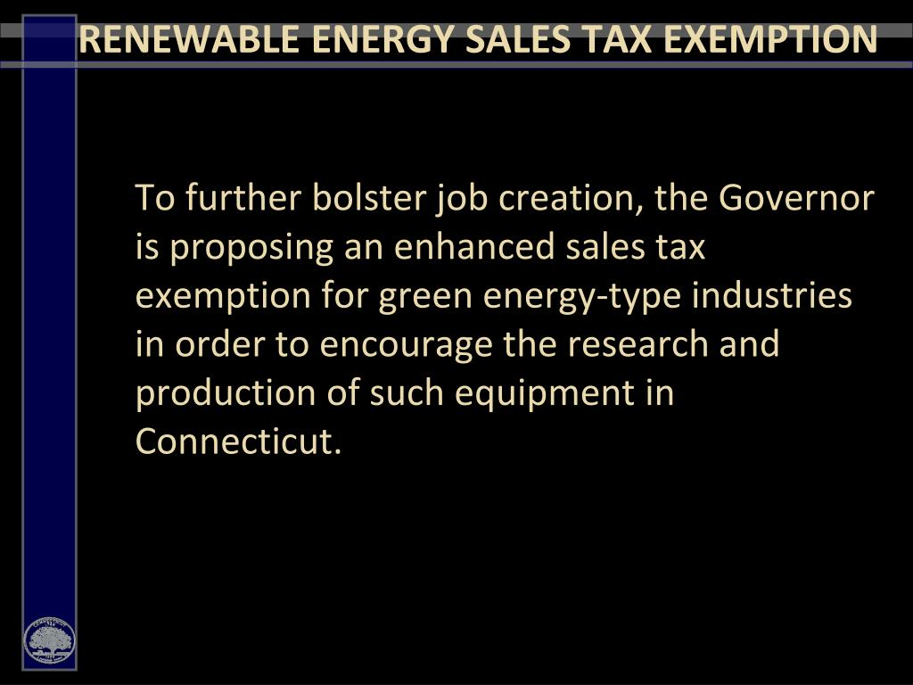RENEWABLE ENERGY SALES TAX EXEMPTION