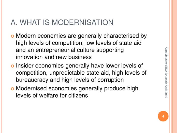 A. WHAT IS MODERNISATION