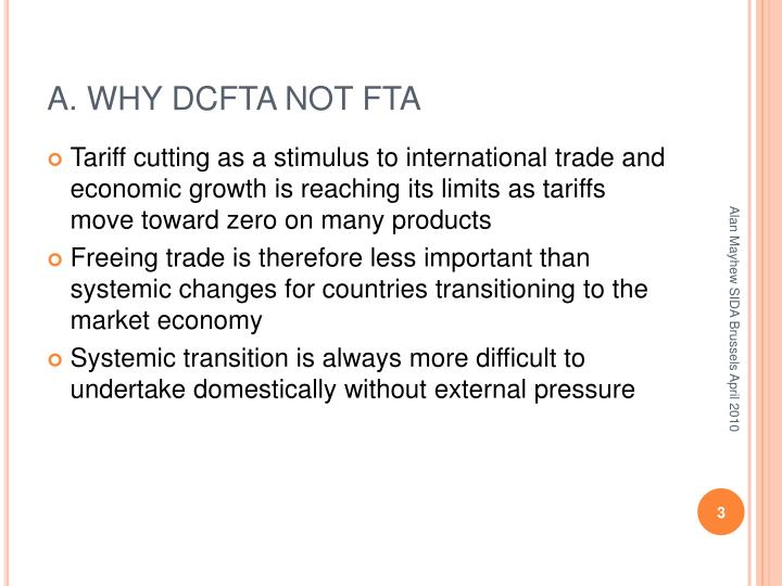 A. WHY DCFTA NOT FTA
