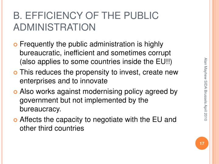 B. EFFICIENCY OF THE PUBLIC ADMINISTRATION