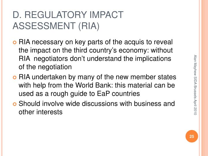 D. REGULATORY IMPACT ASSESSMENT (RIA)