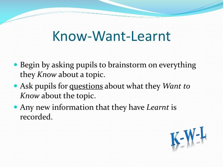 Know-Want-Learnt