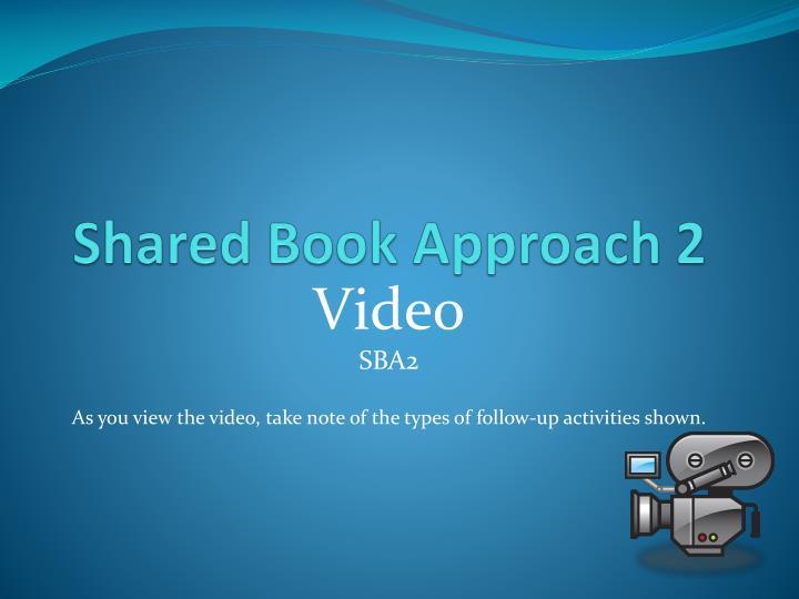 Shared Book Approach 2
