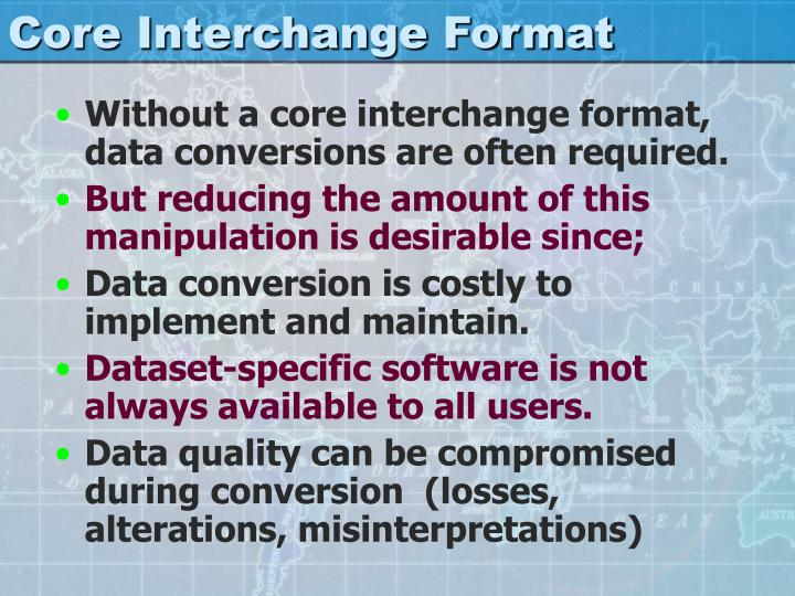 Core Interchange Format