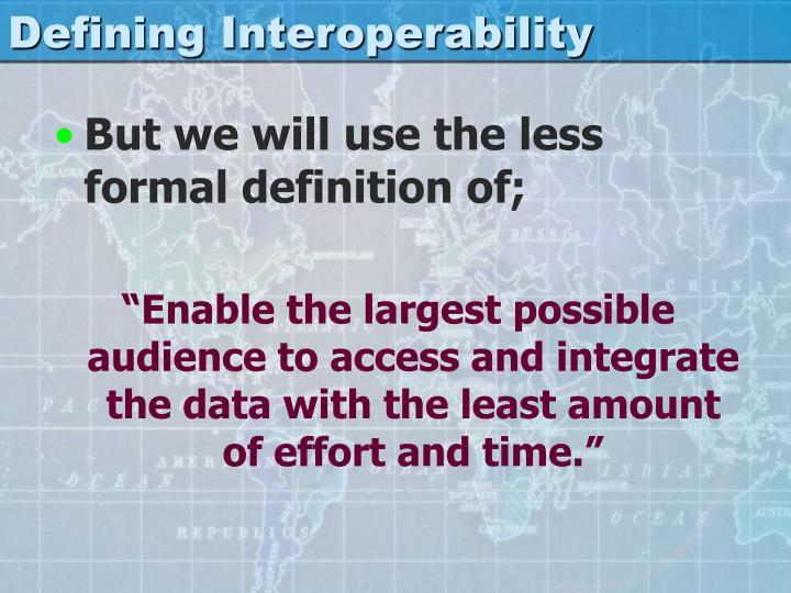 Defining Interoperability