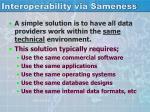 interoperability via sameness