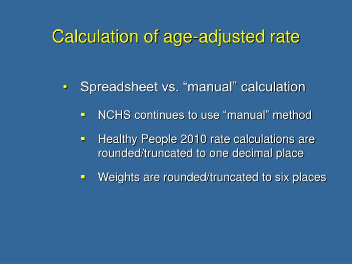 Calculation of age adjusted rate3
