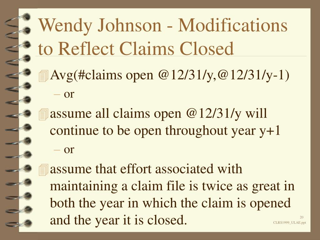 Wendy Johnson - Modifications to Reflect Claims Closed