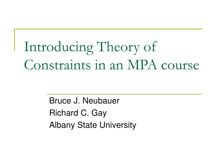 Introducing theory of constraints in an mpa course