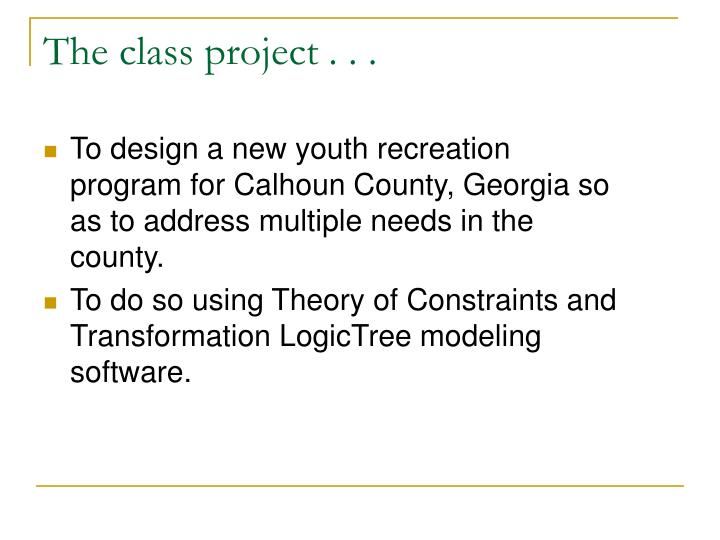 The class project . . .