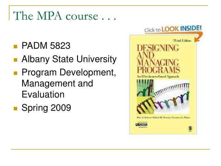 The MPA course . . .