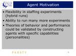 agent motivation
