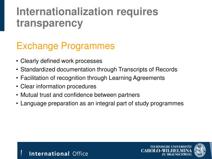 Internationalization requires transparency